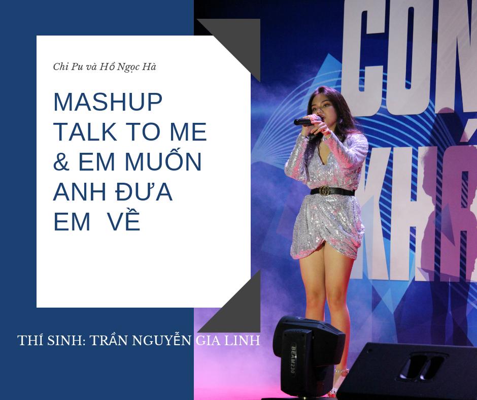 Sexy, cá tính trong hình tượng Chi Pu và Hồ Ngọc Hà qua ca khúc mashup Talk to me và Em muốn anh đưa em về đã giúp Gia Linh giành được giải Quý quân.